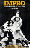 image of Impro: Improvisation and the Theatre