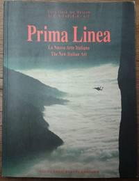 Prima linea: La nuova arte italiana = the new Italian art (Trevi Flash Art Museum)