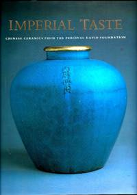 Imperial taste: Chinese Ceramics from the Percival David Foundation
