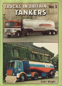 image of Trucks in Britain Volume 5 : Tankers