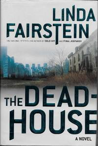 The Deadhouse by Linda Fairstein - First Edition - 2001 - from Ravenwood Gables Bookstore and Biblio.co.uk