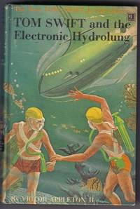 Tom Swift and the Electronic Hydrolung by  Victor Appleton II - First printing - 1961 - from Evening Star Books (SKU: 00001789)