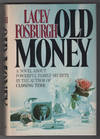 Old Money - INSCRIBED hardcover with publication ephemera