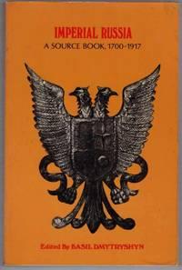 Imperial Russia: A Source Book, 1700-1917