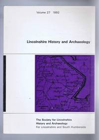 Lincolnshire History and Archaeology Volume 27, 1992
