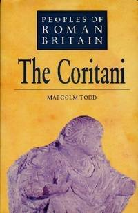 The Coritani (Peoples of Roman Britain)