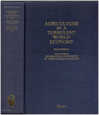 Agriculture in a Turbulent World Economy: Proceedings of the Nineteenth International Conference of Agricultural Economists