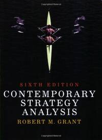 Contemporary Strategy Analysis by  Robert M Grant - Paperback - 6th Edition - 2007 - from Bookbarn (SKU: 1920110)