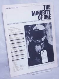 image of The minority of one; 1966, Jun, Vol. 8 No. 79 (whole number) independent monthly publication, dedicated to the elimination of all thought restrictions except for the truth [subhead later modified to read] Independent monthly for an American alternative --dedicated to the eradication of all restrictions on thought [broken run, 67 unduplicated items]