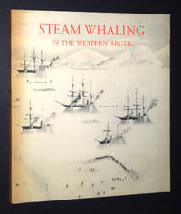 Steam Whaling in the Western Arctic