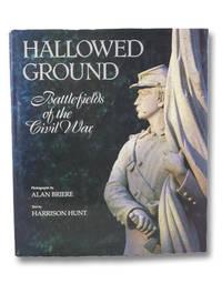 Hallowed Ground: Battlefields of the Civil War