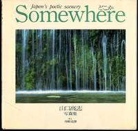 Somewhere: Japan's Poetic Scenery