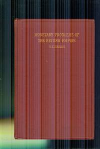 Monetary Problems of the  British Empire