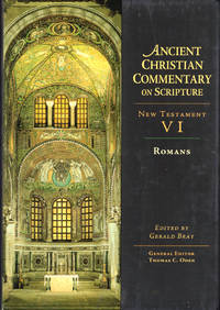 Ancient Christian Commentary on Scripture, New Testament VI: Romans