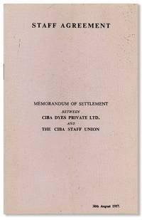 Staff Agreement: Memorandum of settlement between CIBA Dyes Private Ltd. and the CIBA Staff Union