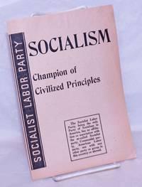image of Socialism: champion of civilized principles
