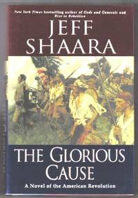 image of The Glorious Cause  - 1st Edition/1st Printing