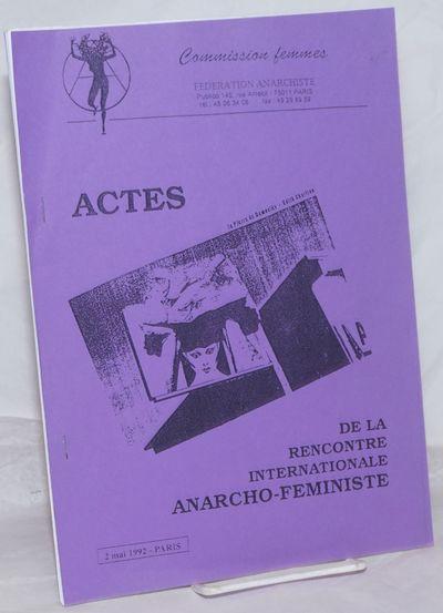 Paris: Commission femmes, Federation Anarchiste, 1992. p., stapled wraps, 8.25x11.75 inches, illus.,...