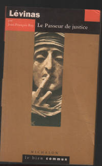 Lévinas : Le passeur de justice by Rey Jean-François  - Paperback  - 2004  - from philippe arnaiz (SKU: 171344)