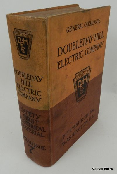 Pittsburgh, Pennsylvania: Doubleday-Hill Electric Co, 1916. First Edition. Cloth. Good. First Editio...