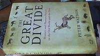The Great Divide -- History and Human Nature in the old World and the New
