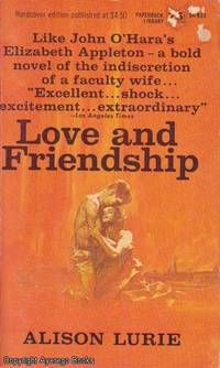 Love and Friendship by Alison Lurie - Paperback - Third Edition - 1966 - from Ayerego Books (IOBA) and Biblio.com