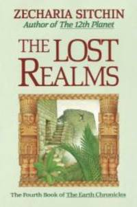image of The Lost Realms (Book IV) (Earth Chronicles)