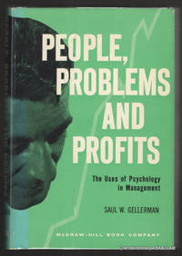 People, Problems and Profits:  The Use of Psychology in Management