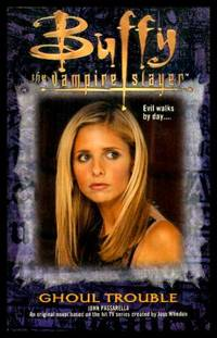 GHOUL TROUBLE - Buffy the Vampire Slayer