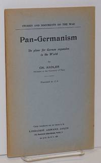 image of Pan-Germanism, its plans for German expansion in the world. Translated by J. S.