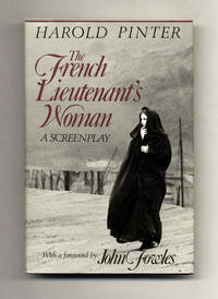 image of The French Lieutenant's Woman. A Screenplay. With A Foreword By John  Fowles  - 1st Edition/1st Printing