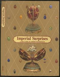 image of Imperial Surprises: A Pop-Up Book of Faberge Masterpieces