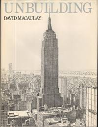 UNBUILDING by  David Macaulay - First Edition - from Windy Hill Books and Biblio.com