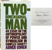 image of Two-Dimensional Man; An Essay on the Anthropology of Power and Symbolism in Complex Society
