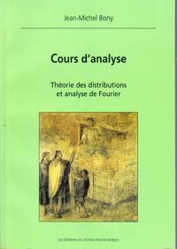 Cours d'analyse.  Théorie des distributions et analyse de Fourier.