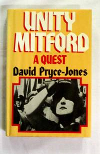 Unity Mitford A Quest by Pryce-Jones, David - 1976