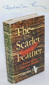 image of The Scarlet Feather. A novel of the American Frontier [subtitle from dj]