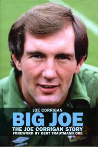 image of Big Joe: The Joe Corrigan Story (Signed By Author)