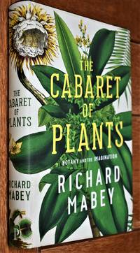 image of THE CABARET OF PLANTS Botany And The Imagination