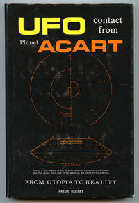 UFO Contact from Planet ACART: From Utopia to Reality