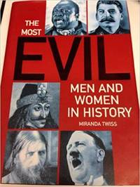 Most Evil Men and Women in History, The