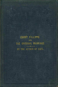 COUNT FILLIPPO OR THE UNEQUAL MARRIAGE A Drama in Five Acts. By the Author of Saul. by  Charles Heavysege - 1st Edition - 1860 - from Well Read Books and Biblio.com