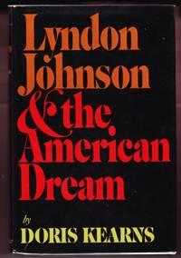 LYNDON JOHNSON & THE AMERICAN DREAM