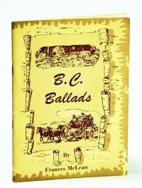 B.C. (British Columbia) Ballads - Centennial Edition