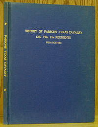 A Brief and Condensed History of Parsons' Texas Cavalry Brigade