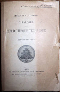 Catalogue de la bibliothèque technique. Cercle de la librairie, septembre 1894.