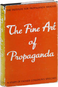 The Fine Art of Propaganda: A Study of Father Coughlin's Speeches