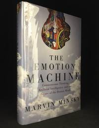 image of The Emotion Machine; Commonsense Thinking, Artificial Intelligence, and the Future of the Human Mind