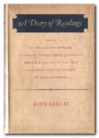 A Diary of Readings  Being and Anthology of Pages Suited to Engage Serious  Thought One For Every Day of The Year Gathered from the Wisdom of Many  Centuries