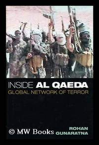 image of Inside Al Qaeda : Global Network of Terror / Rohan Gunaratna